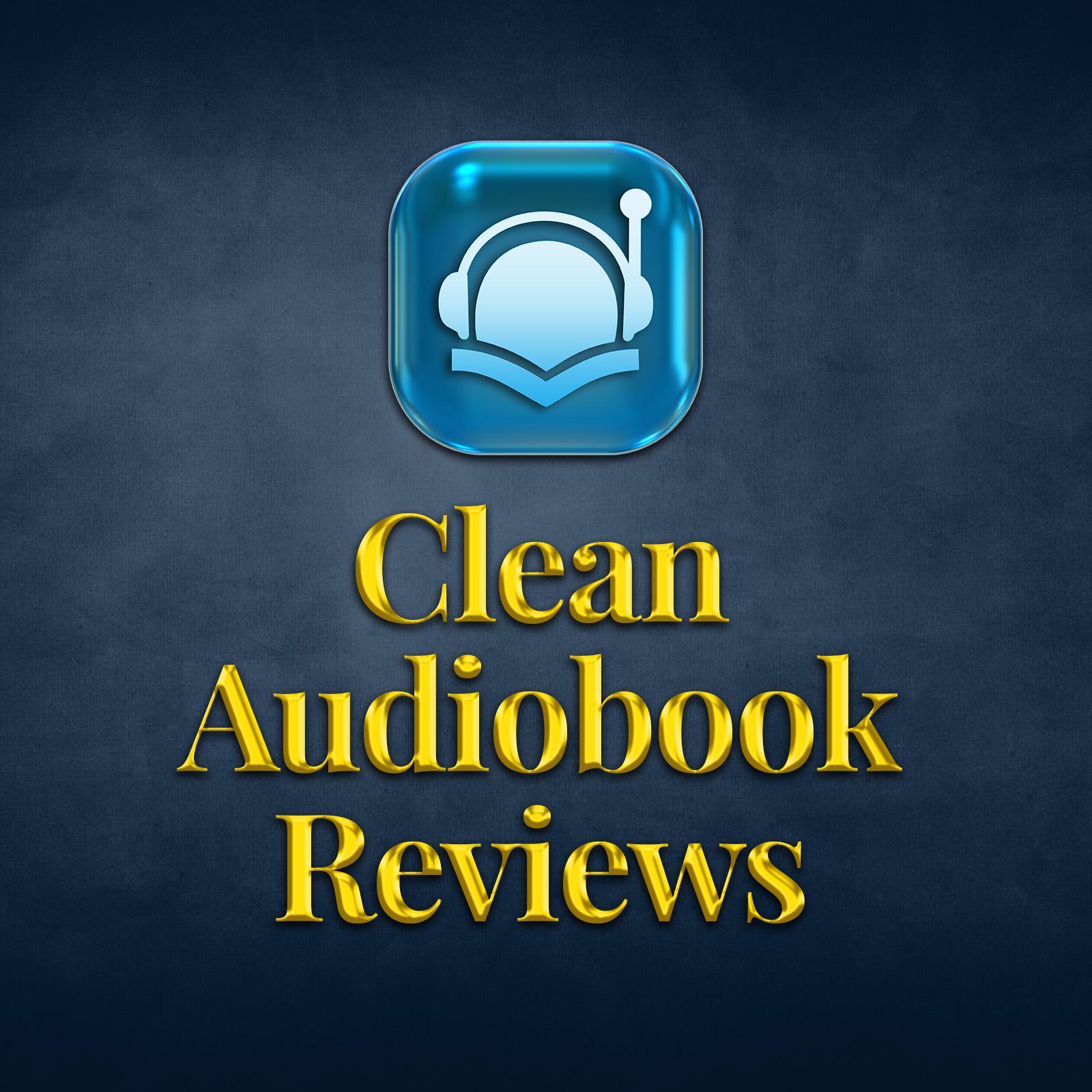 Clean Audiobook Reviews show art