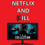 Artwork for Netflix and Kill - The Collection