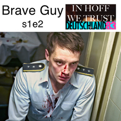 s1e2  Brave Guy - In Hoff We Trust: The Deutschland 83 Podcast
