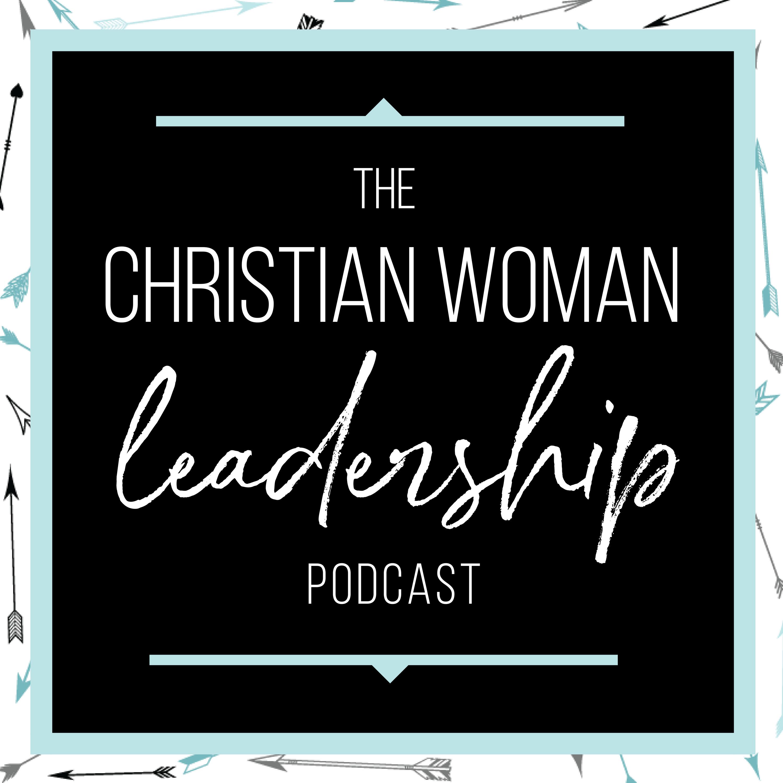 Christian Woman Leadership Podcast show art