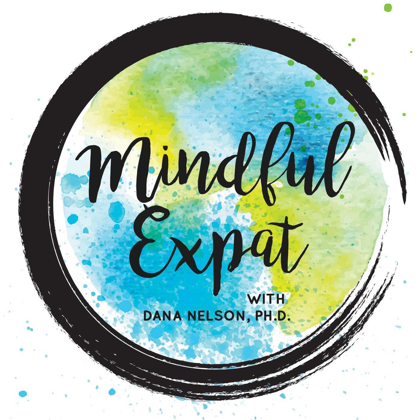 Mindful Expat, with Dana Nelson, Ph.D. show art