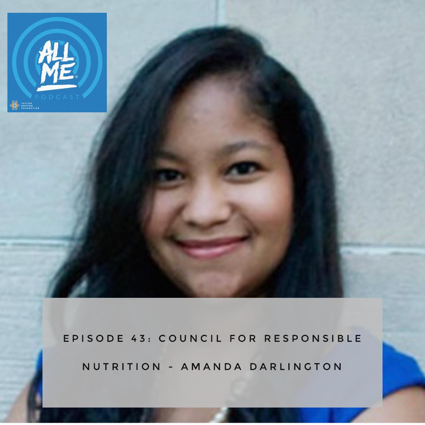 Episode 43: Council for Responsible Nutrition - Amanda Darlington