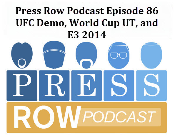 Press Row Podcast – Episode 86: Pre-E3 Hangout