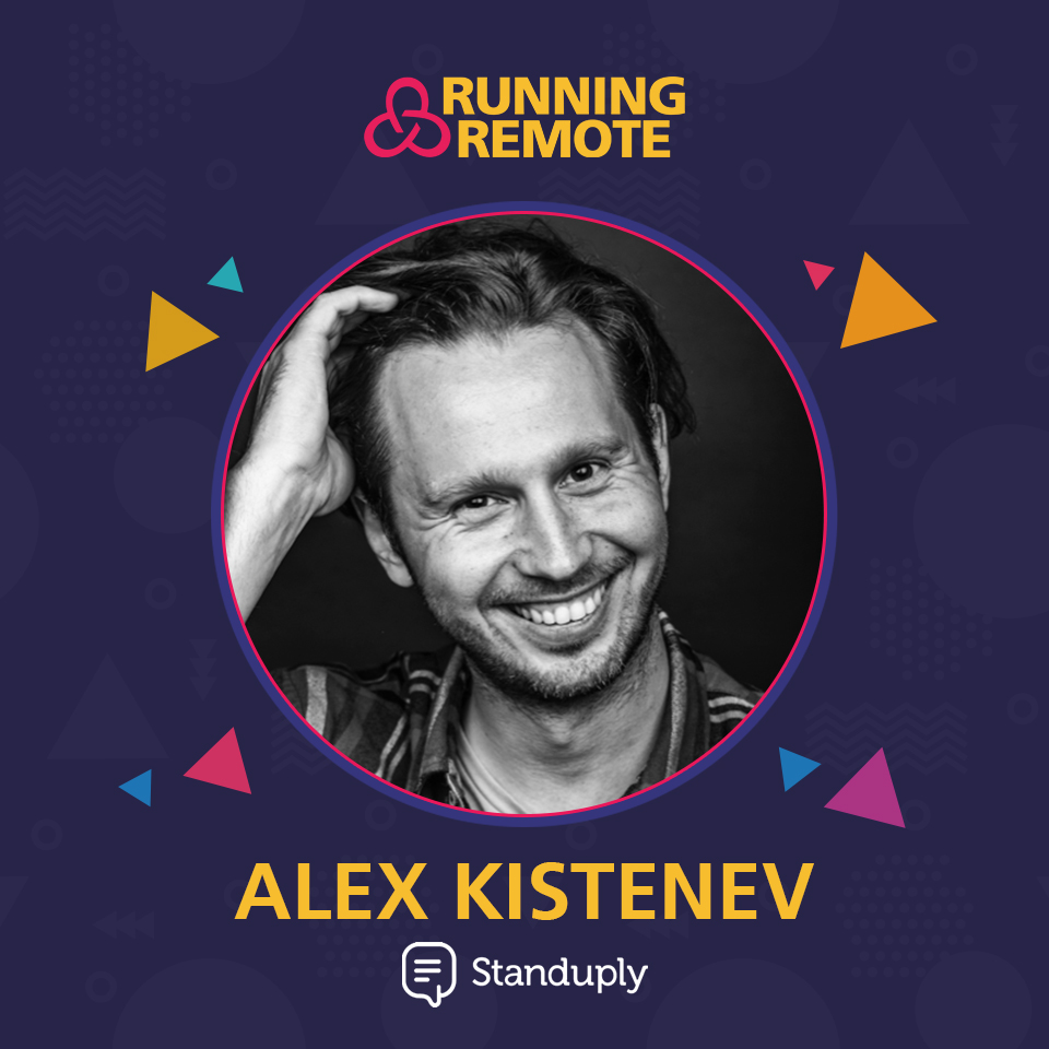 Alex Kistenev, Founder of Standuply
