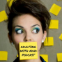 Artwork for Episode 17: ADHD Book Reviews on Driven To Distraction & Changing for Good