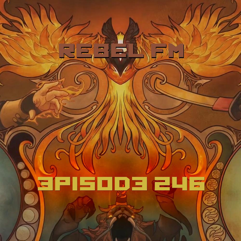 Rebel FM Episode 246 - 02/20/2015