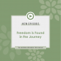 Artwork for FREEDOM IS FOUND IN THE JOURNEY