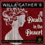 Artwork for Ep. 680, A Death in the Desert, by Willa Cather