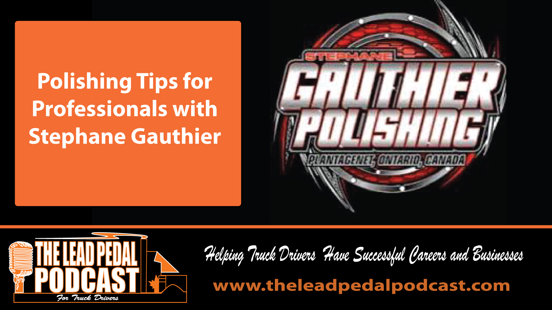 LP643 Polishing Tips with Stephane Gauthier