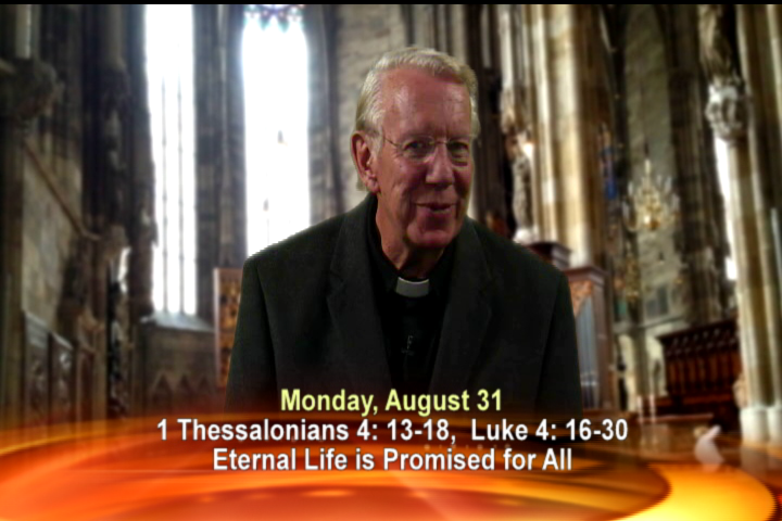 Artwork for Monday, August 31st Today's Topic: Eternal life is promised for all