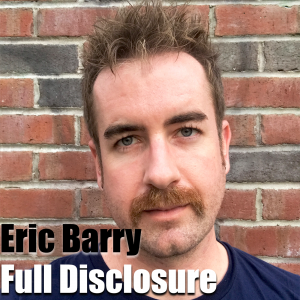 Full Disclosure with Eric Barry