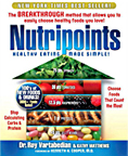 Dr Roy Vartabedian Teaches You To Stop Counting Calories And Start Counting NutriPoints.