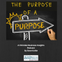Artwork for A personal story -- The purpose of a purpose