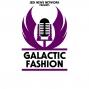 Artwork for Galactic Fashion: Episode 21