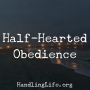 Artwork for Half-Hearted Obedience