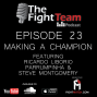 Artwork for Ep 23 - Making a Champion. Part II Featuring Ricardo Liborio, Parrumpinha, and Steve Montgomery