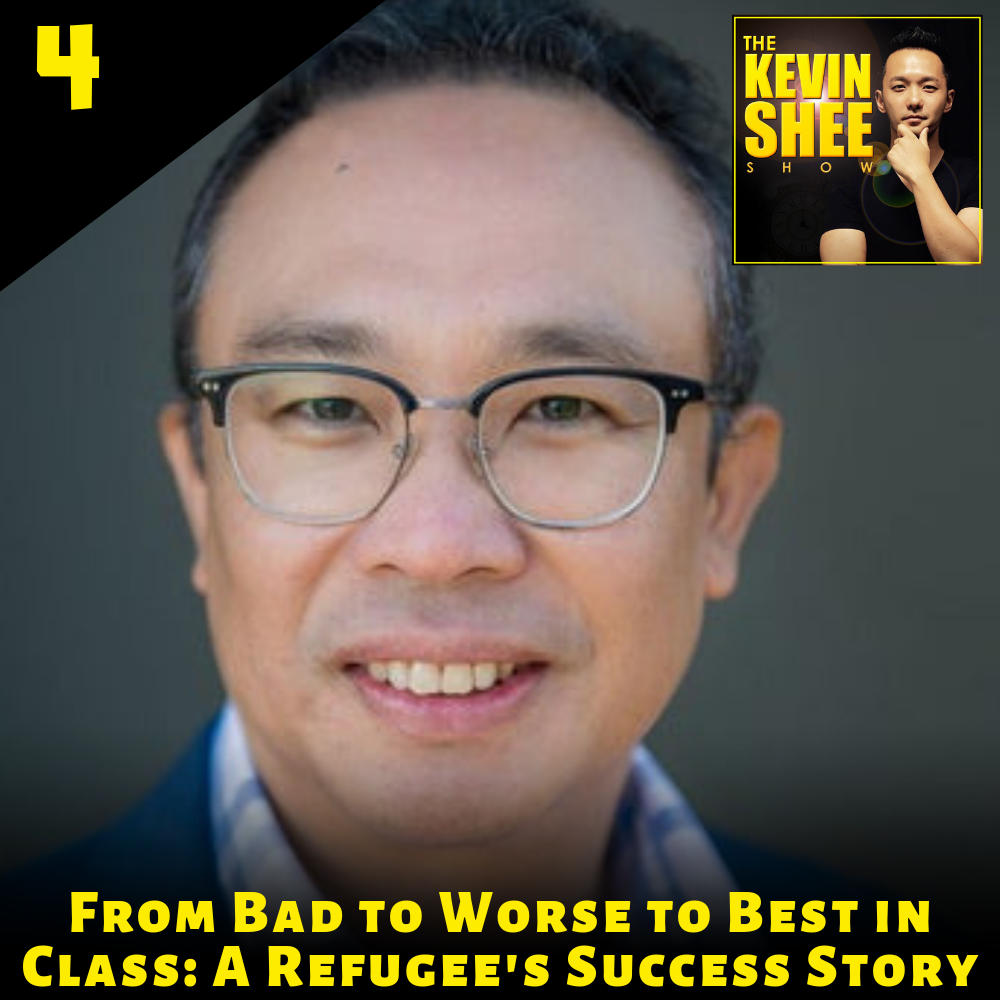 4. From Bad to Worse to Best in Class: A Refugee's Success Story, with Hao Lam