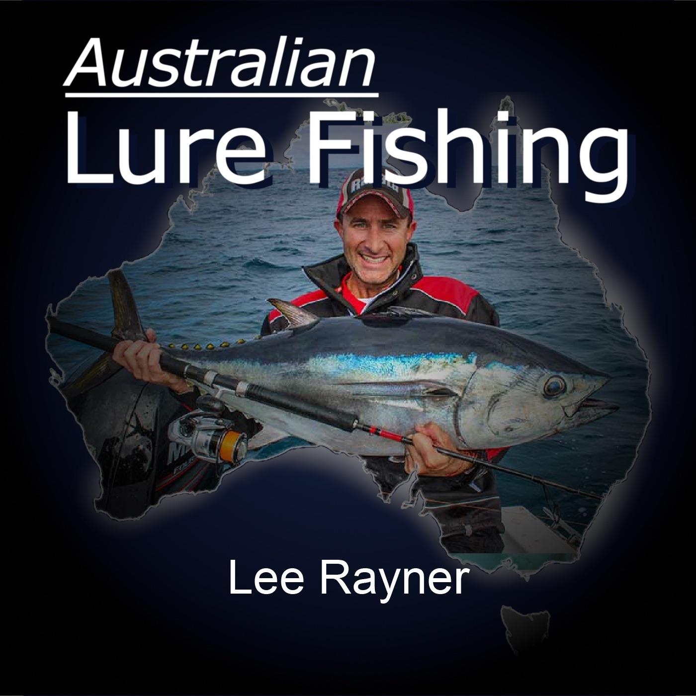 Episode 175: Melbourne Bluefin Tuna With Lee Rayner