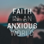 Artwork for Introducing the Faith in an Anxious World Parenting Podcast