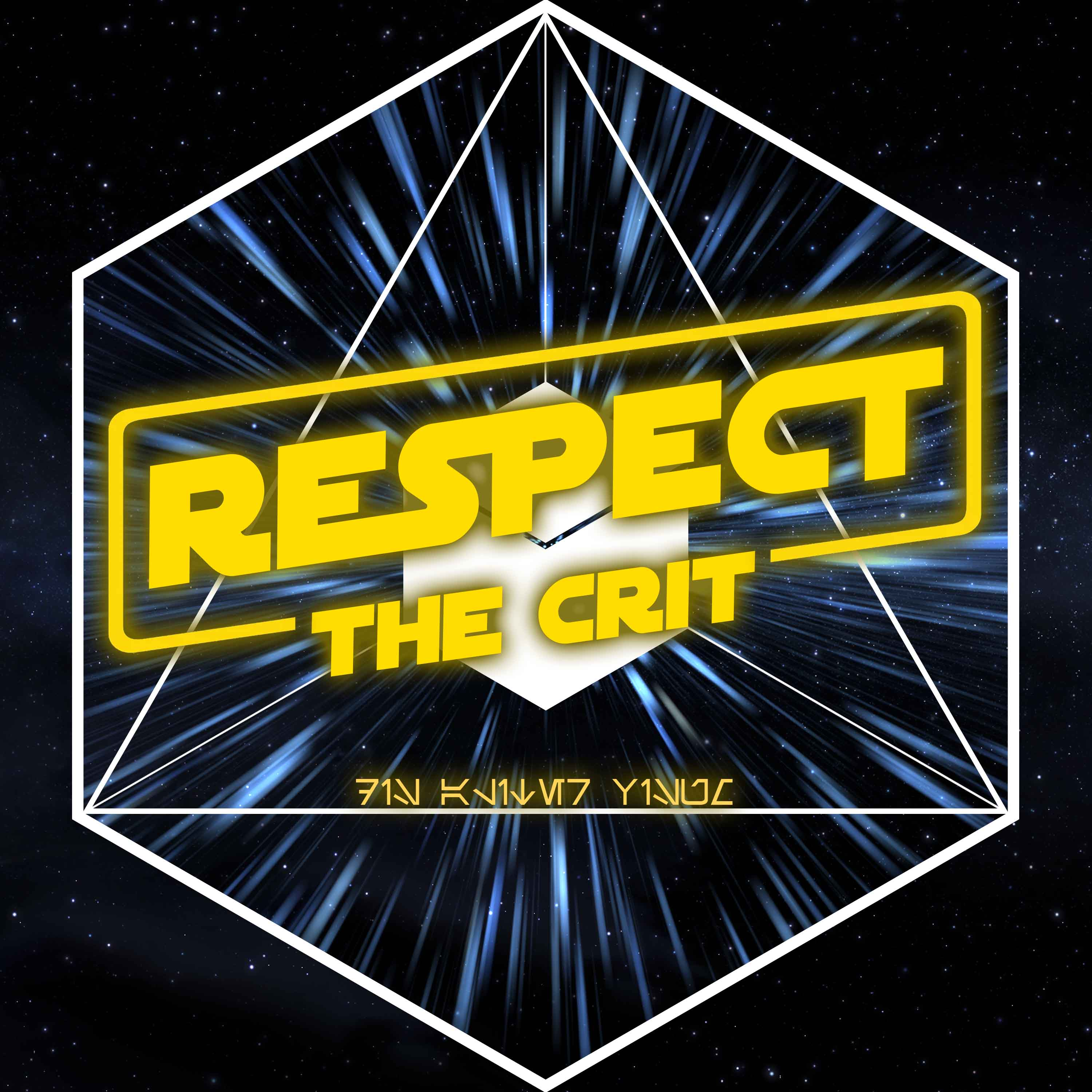 Respect The Crit - State of the Podcast