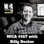 Artwork for WCA #167 with Billy Decker