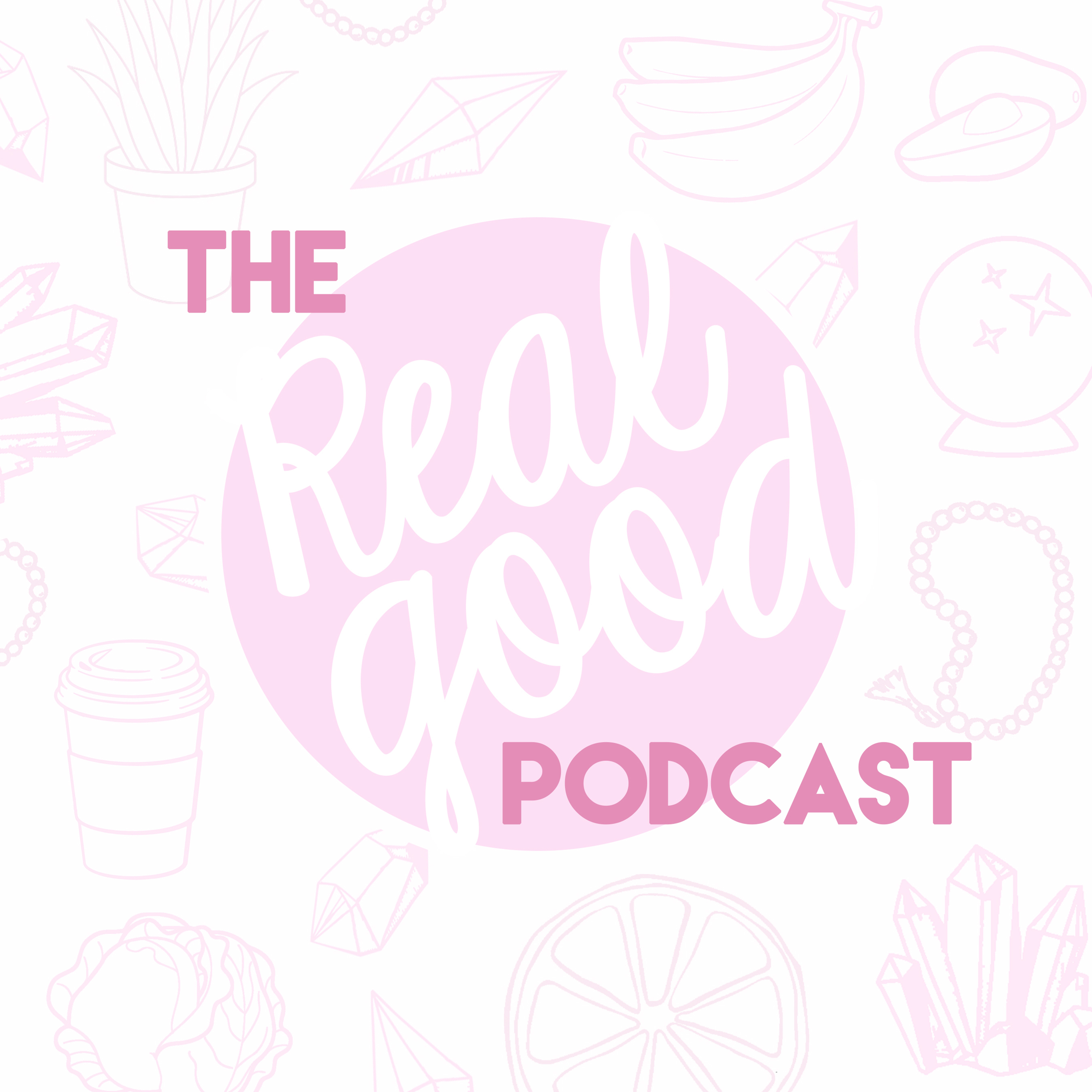 The Real Good Podcast show art