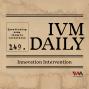 Artwork for IVM Daily Ep. 149: Innovation Intervention