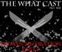 Artwork for The What Cast #300 - Human Mutilation Part I