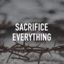 Artwork for Sacrifice Everything
