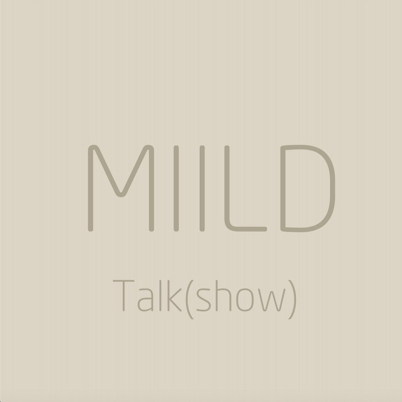 Miild Talk (show) show art