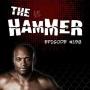 Artwork for The Hammer MMA Radio - Episode 198