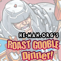 Episode 091 - He-Man.org's Roast Gooble Dinner