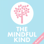 Artwork for #32: The Mindful Kind // How Mindfulness Changed My Mindset