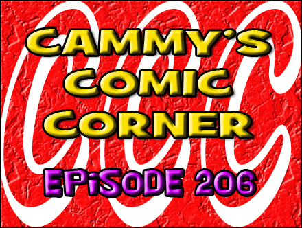 Cammy's Comic Corner - Episode 206 (5/20/12)