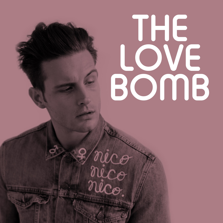 The Love Bomb with Nico Tortorella show art