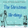 Artwork for The Christmas Hirelings, Part 3, ch. 5-6, by Mary Elizabeth Braddon