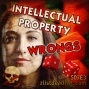 Artwork for S07E3 Intellectual Property Wrongs