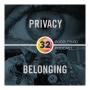 Artwork for Episode 32: Privacy & Belonging