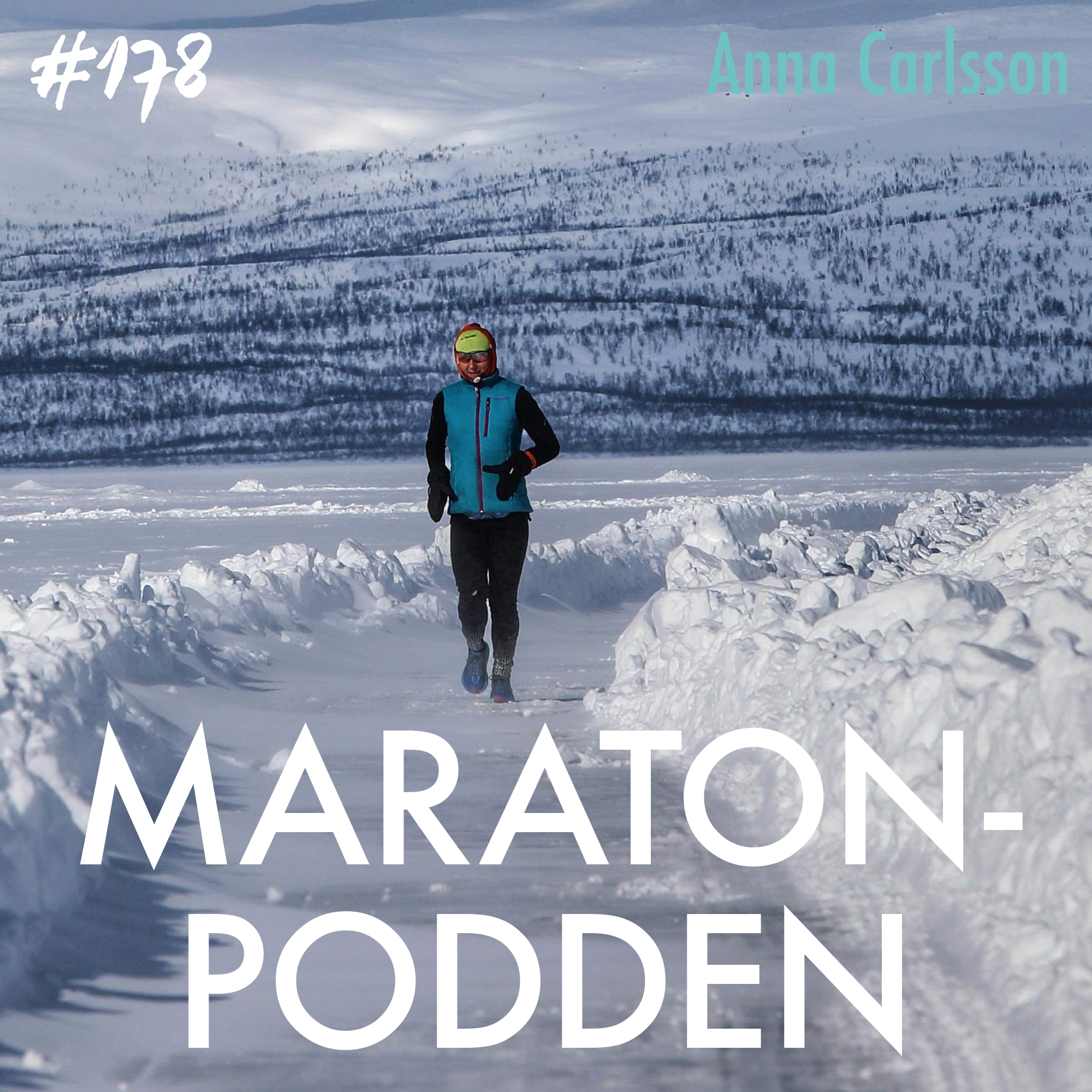 #178: Anna Carlsson, världens coolaste ultralöpare