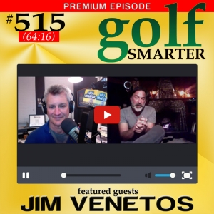 515 Premium - Greater Distance. More Consistency. And Don't Call this Swing Stack'n'Tilt! with Jim Venetos