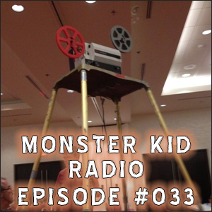 Monster Kid Radio #033 - Scott & Tracey Morris at HHW's Super 8 Film Festival