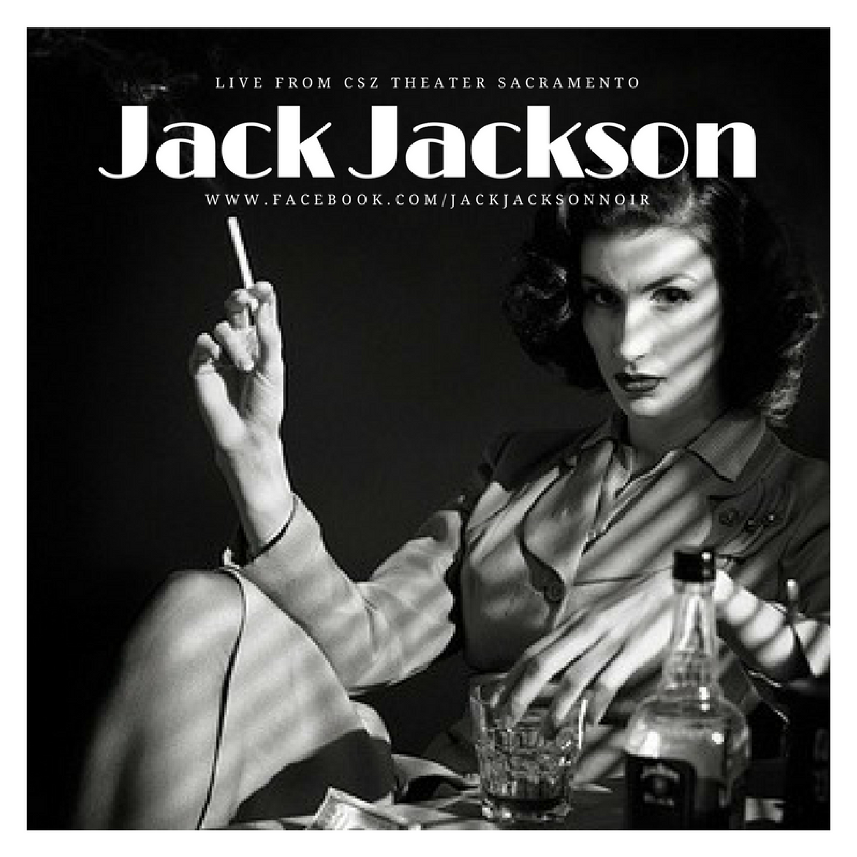 Artwork for Jack Jackson : Noir Podcast Trailer