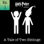 Artwork for Episode 1: Harry Potter and the Sorcerer's Stone Ch. 1 - 3