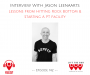 Artwork for LTBP #142 - Jason Leenaarts: Lessons From Hitting Rock Bottom & Starting a PT Facility