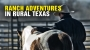 Artwork for Ranch adventures in rural TEXAS