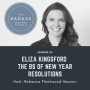 Artwork for New Year Resolution BS with Eliza Kingsford