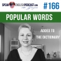 Artwork for #166 Popular words in English added to the dictionary
