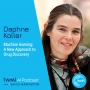 Artwork for Machine Learning: A New Approach to Drug Discovery with Daphne Koller - #332