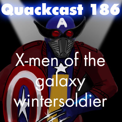 Episode 186 - X-men of the galaxy wintersoldier