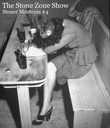 Stoner Moments #4